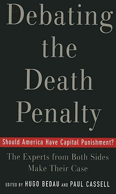 Debating The Death Penalty By Bedau, Hugo Adam (EDT)/ Cassell, Paul G. (EDT)